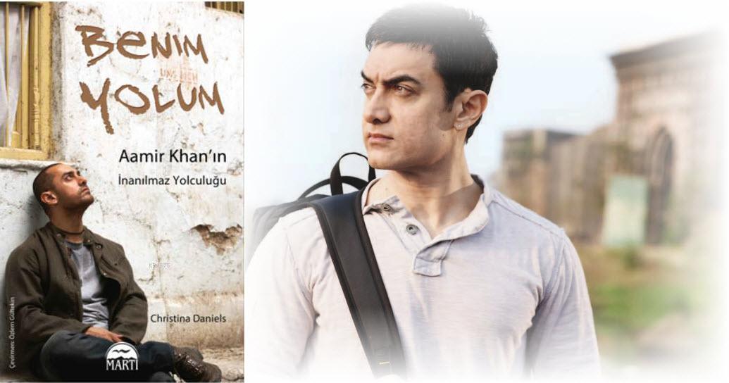 aamir khan benim yolum Aamir Khanın İnanılmaz Yolculuğu