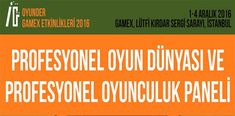gamex 2016 oyunder GameX 2016 Oyun Fuarı Oyunder Panellerinde Öğrendiklerim