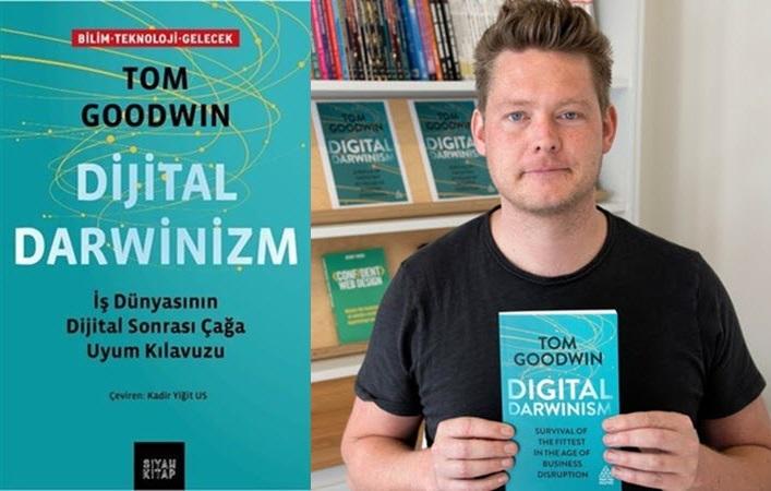 dijital-darwinizm-tom-goodwin-kitap-incelemesi