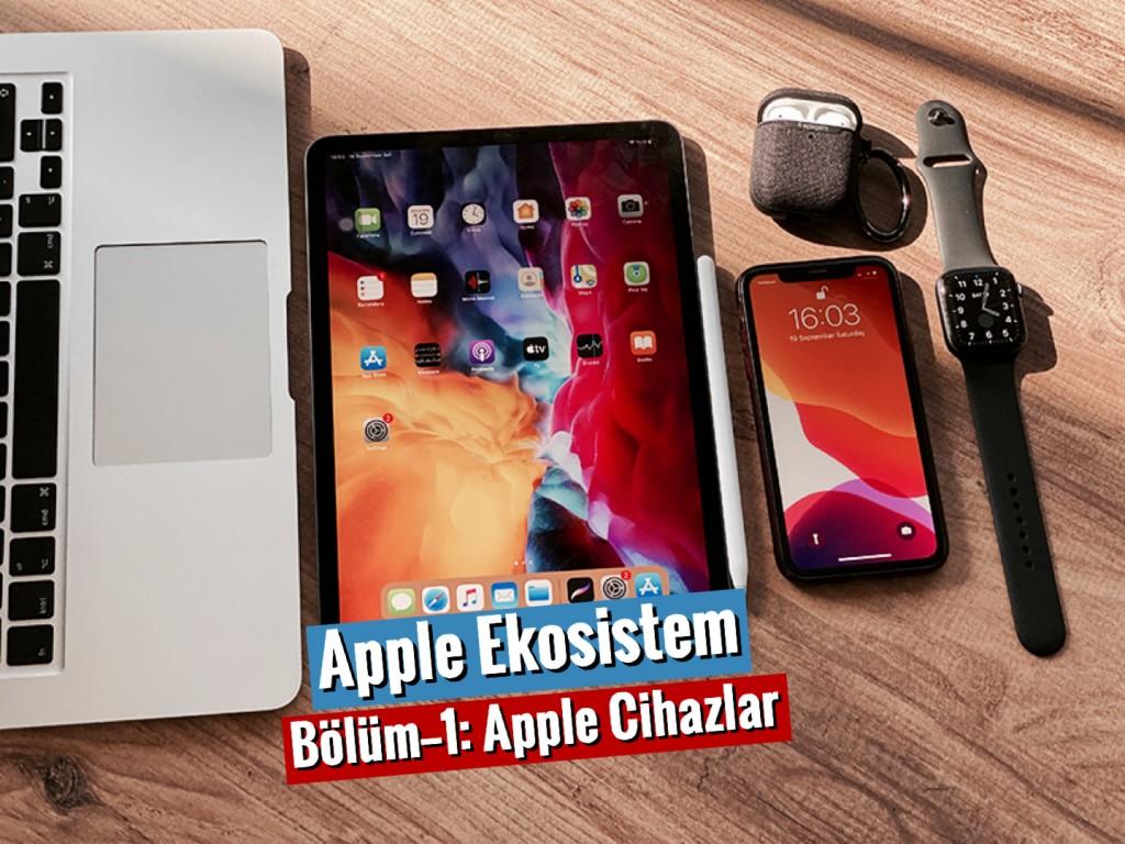 apple_ekosistem_bolum1_cihazlar