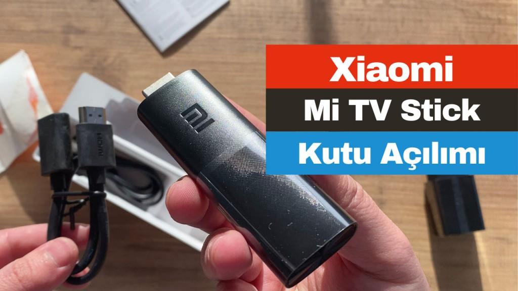 xiaomi-mi-tv-stick-kutu-acilimi